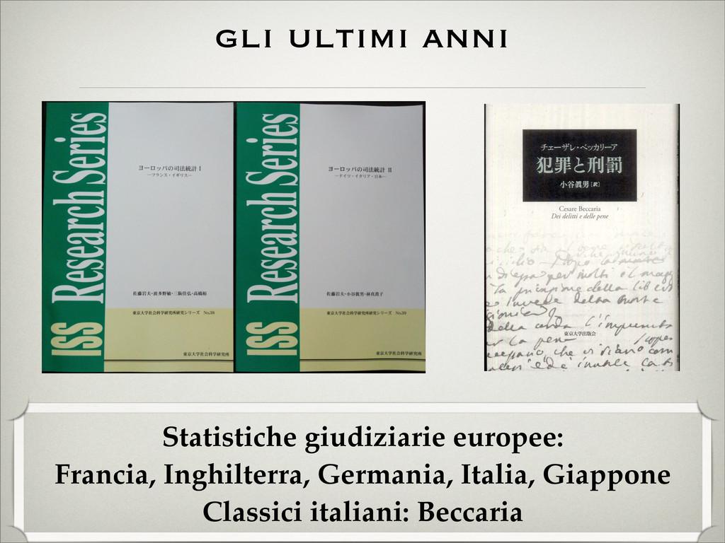 gli ultimi anni Statistiche giudiziarie europee...