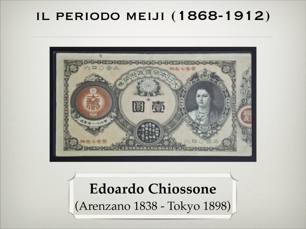 il periodo meiji (1868-1912) Edoardo Chiossone ...