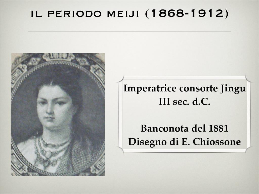 il periodo meiji (1868-1912) Imperatrice consor...