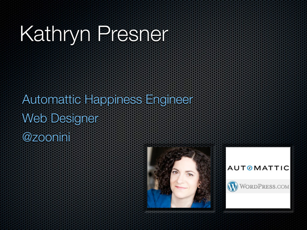 Kathryn Presner Automattic Happiness Engineer W...