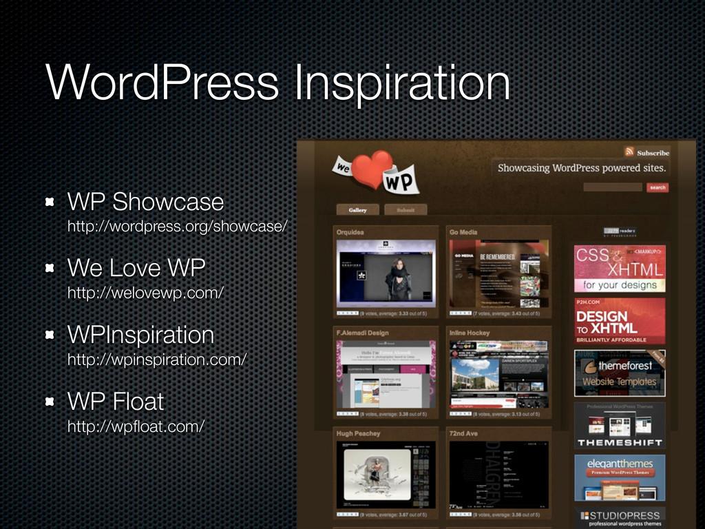 WordPress Inspiration WP Showcase http://wordpr...
