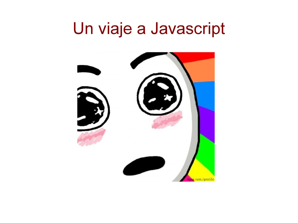 Un viaje a Javascript