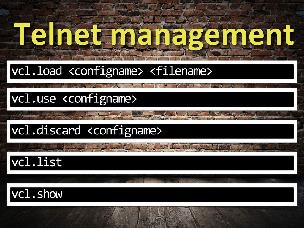 Telnet management vcl.load <configname>...