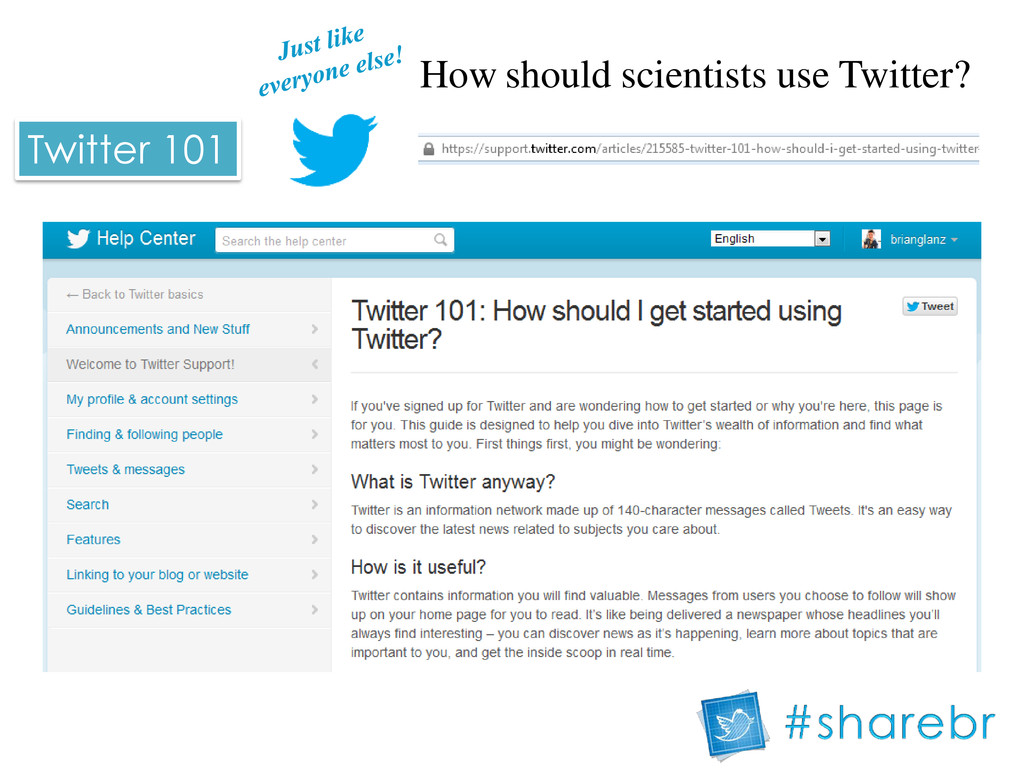How should scientists use Twitter? Twitter 101