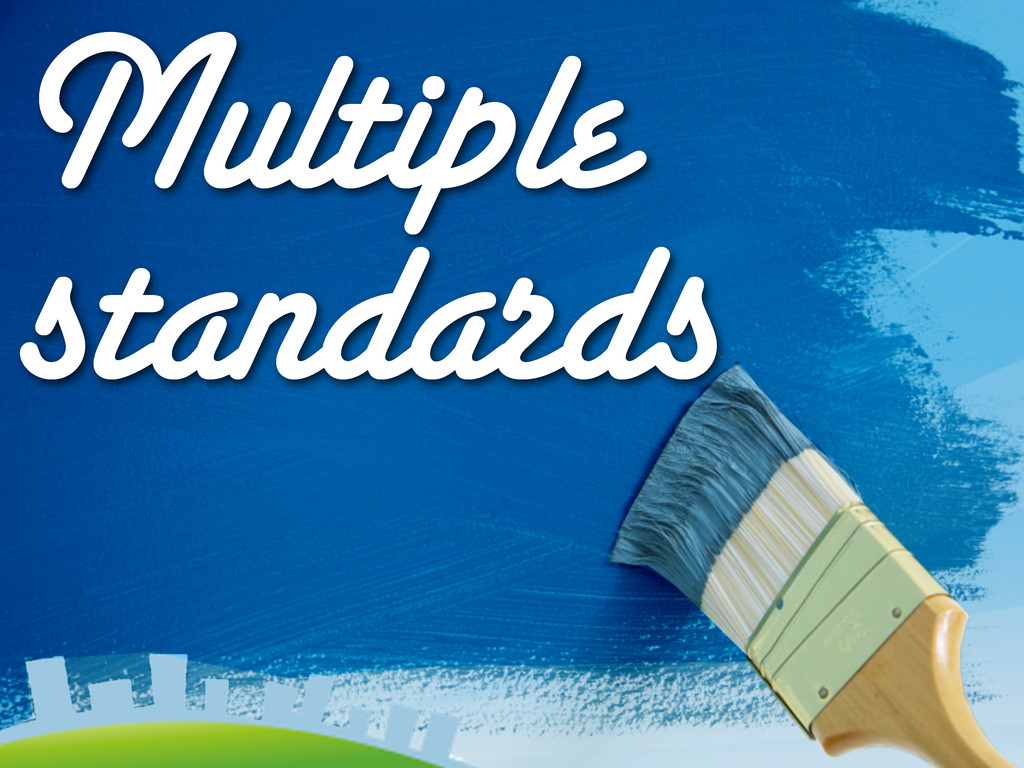 Multiple standards
