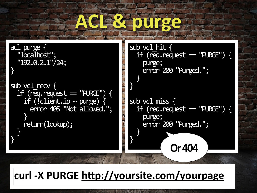 "ACL & purge acl purge {   ""lo..."