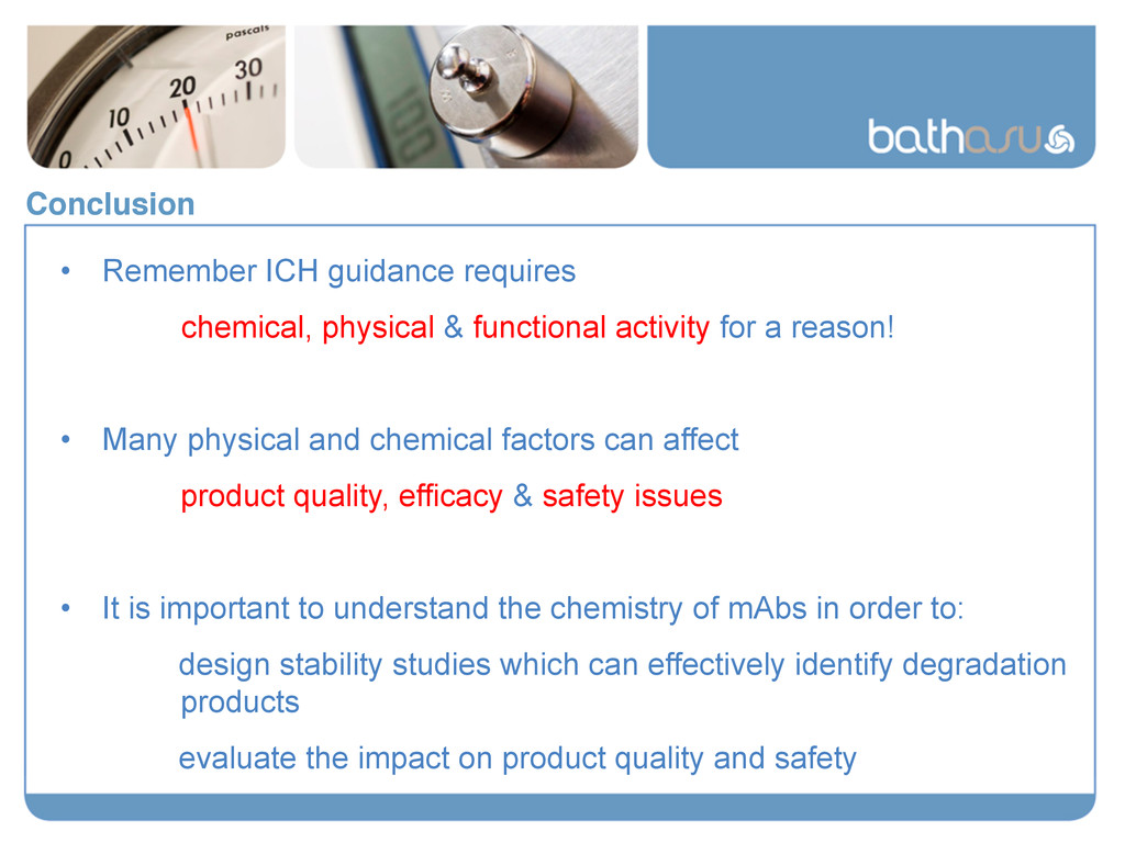 Conclusion! • Remember ICH guidance requires c...