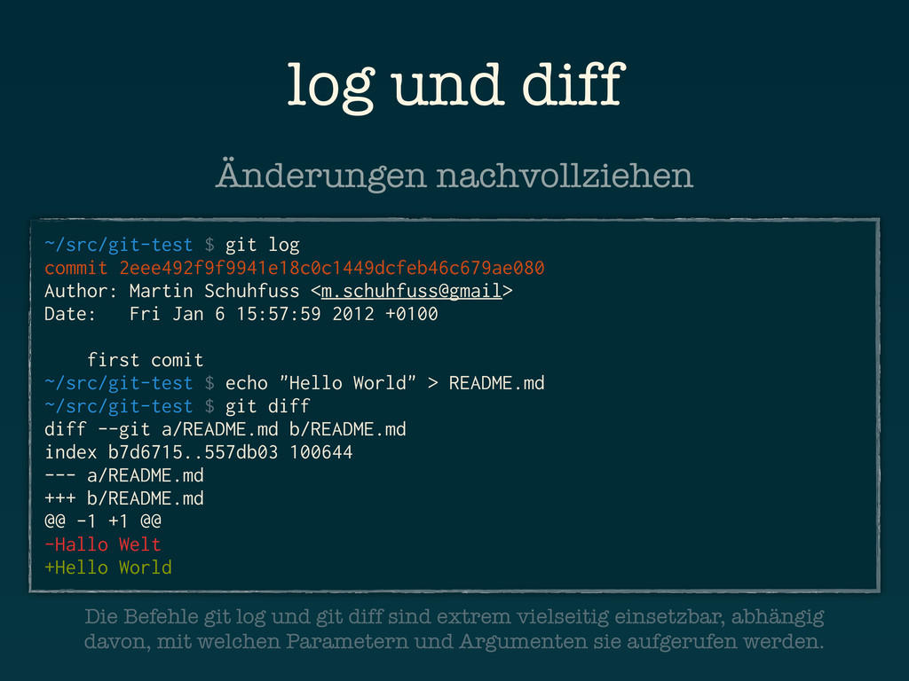 log und diff ~/src/git-test $ git log commit 2e...