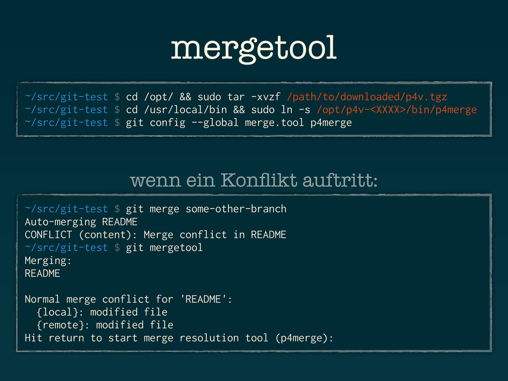 mergetool ~/src/git-test $ cd /opt/ && sudo tar...
