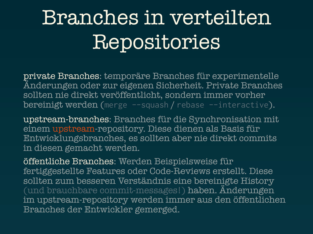Branches in verteilten Repositories private Bra...