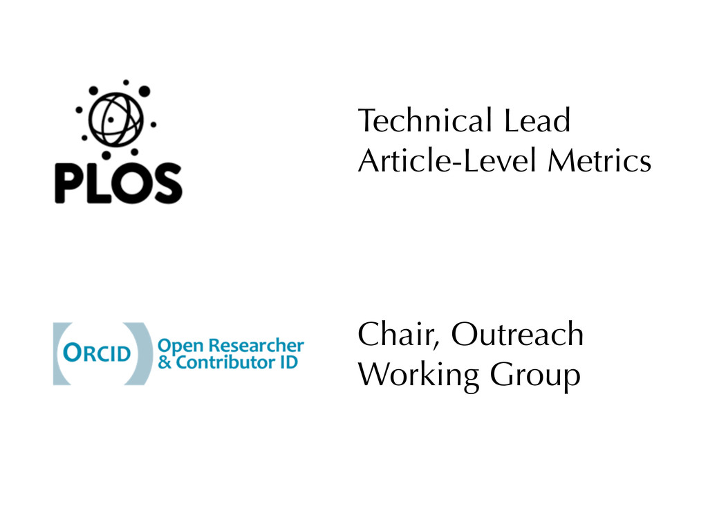 Technical Lead Article-Level Metrics Chair, Out...