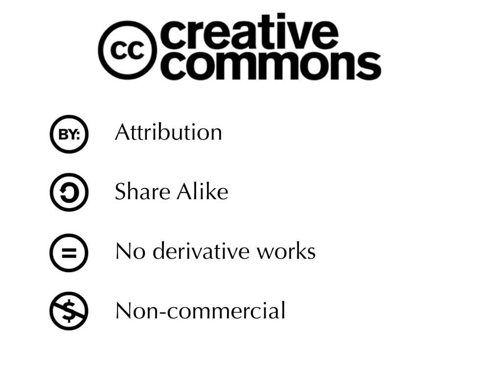 Attribution Share Alike No derivative works Non...