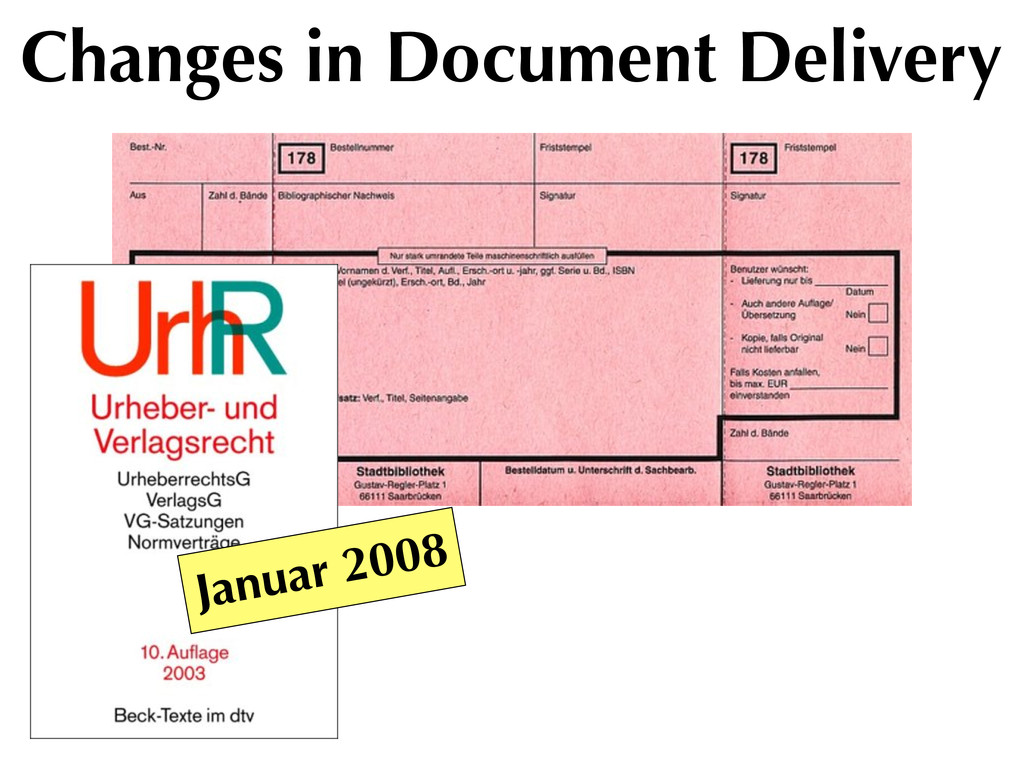 Changes in Document Delivery Januar 2008