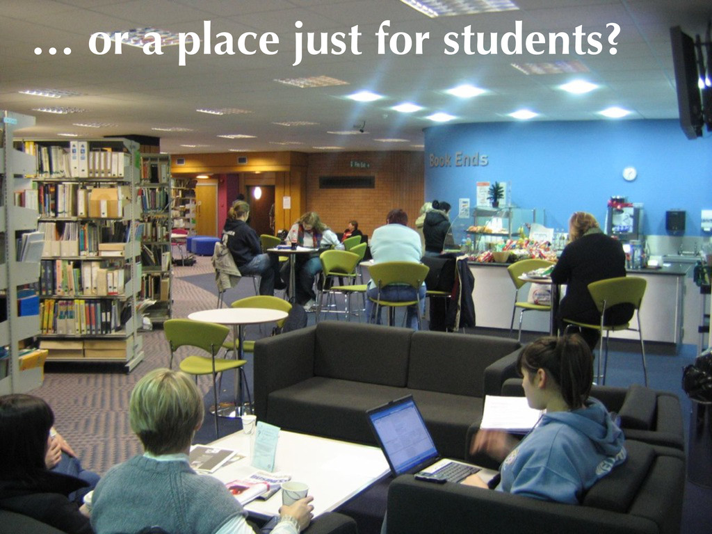 … or a place just for students?