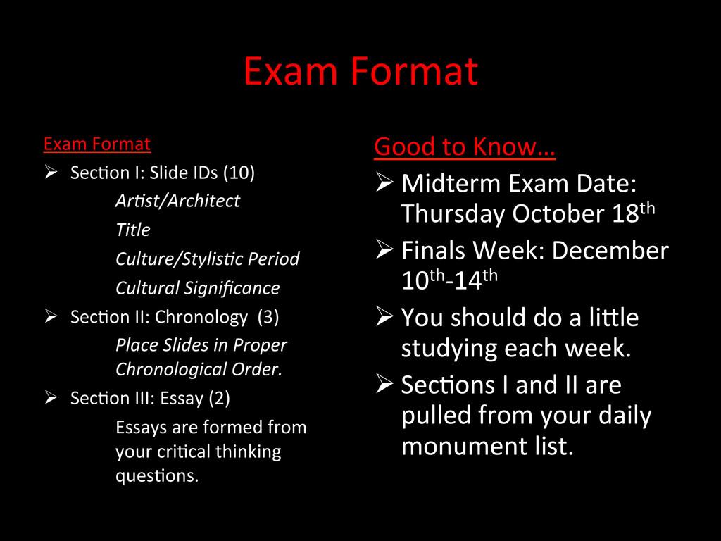 Exam Format  Good to Know…  Mi...