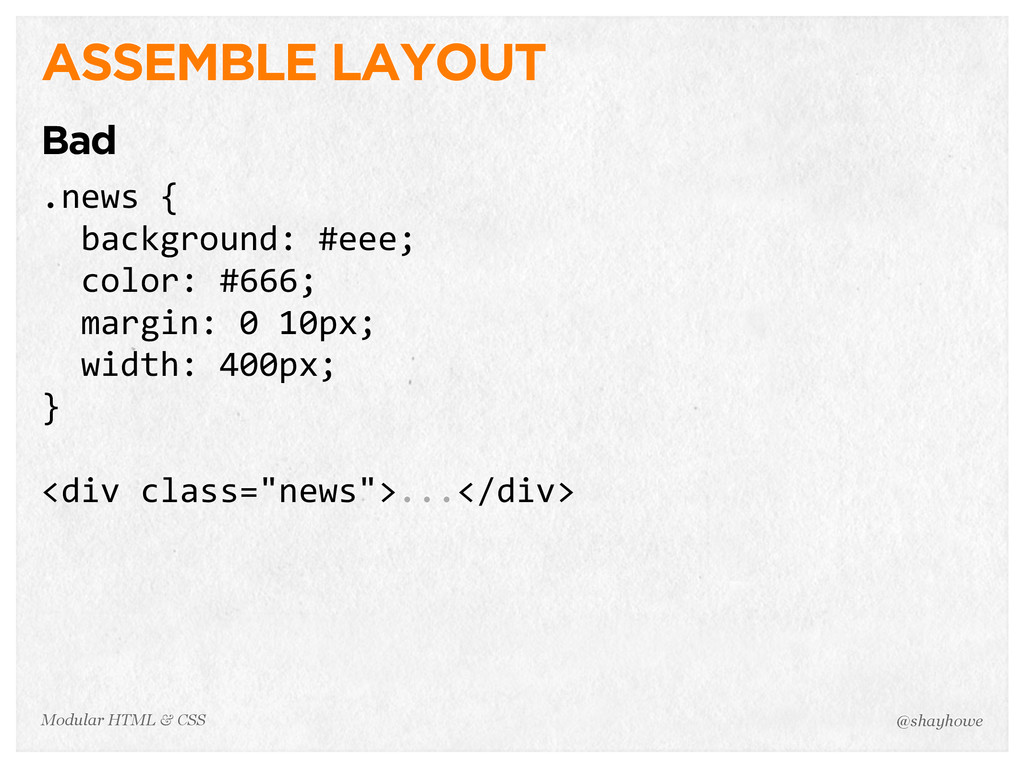 @shayhowe Modular HTML & CSS ASSEMBLE LAYOUT Ba...