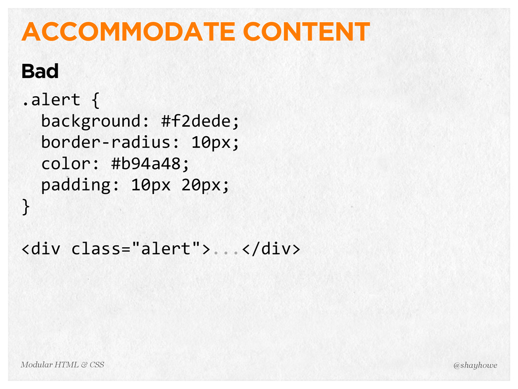 @shayhowe Modular HTML & CSS ACCOMMODATE CONTEN...