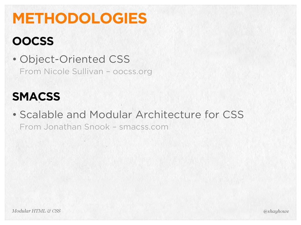 @shayhowe Modular HTML & CSS METHODOLOGIES OOCS...