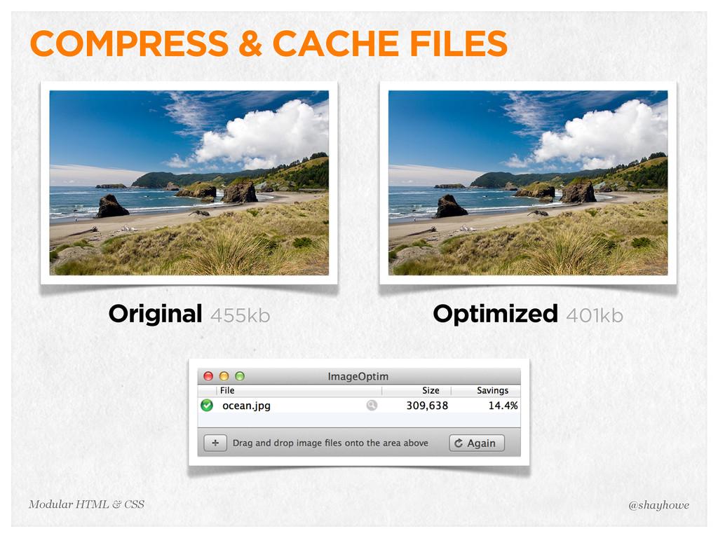 @shayhowe Modular HTML & CSS COMPRESS & CACHE F...