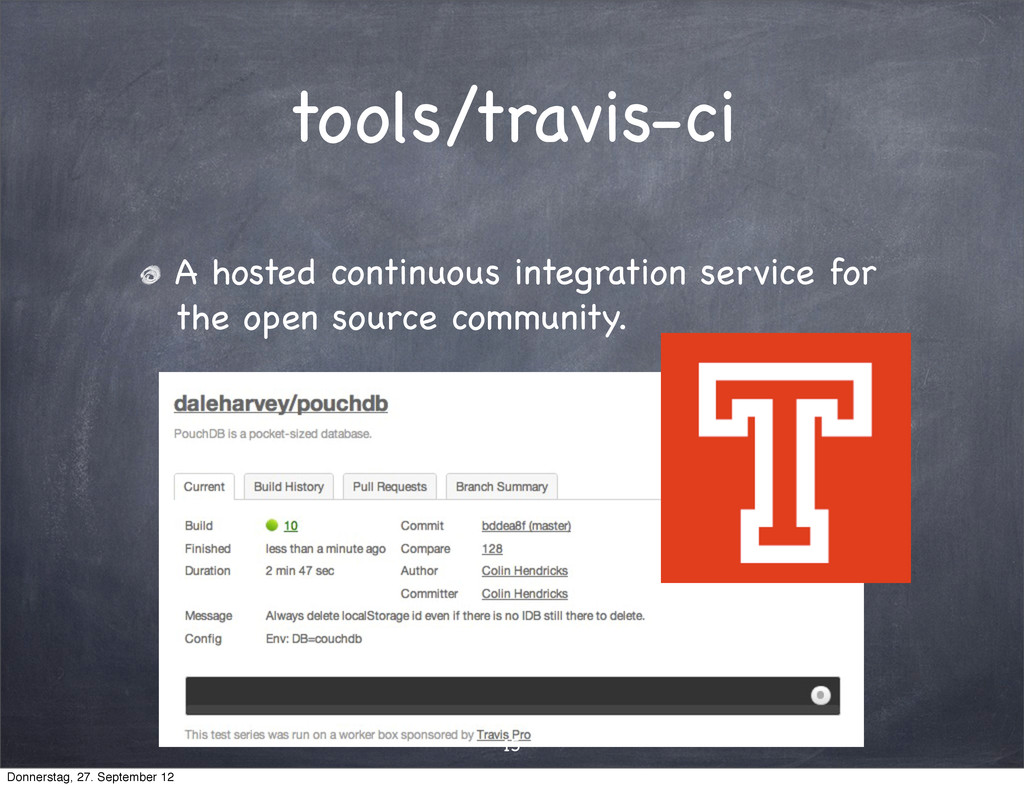tools/travis-ci A hosted continuous integration...