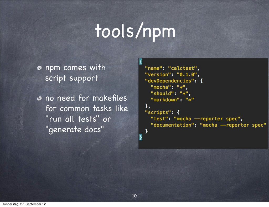 tools/npm npm comes with script support no need...