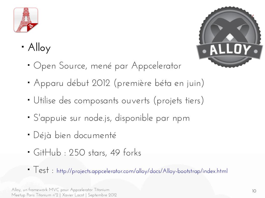 10 Alloy, un framework MVC pour Appcelerator Ti...