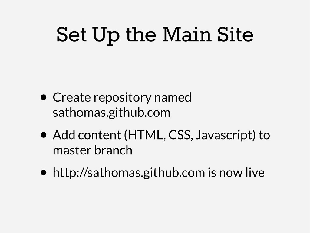Set Up the Main Site • Create repository named ...