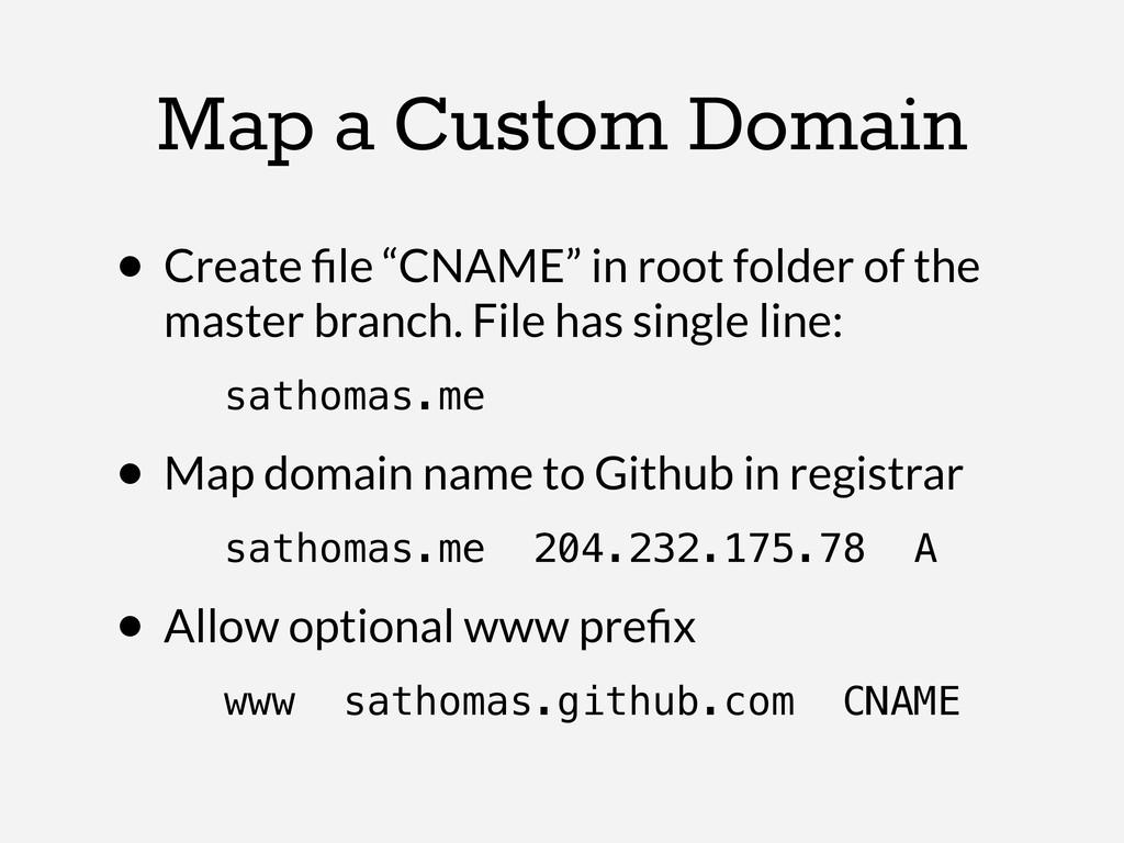 "Map a Custom Domain • Create file ""CNAME"" in roo..."