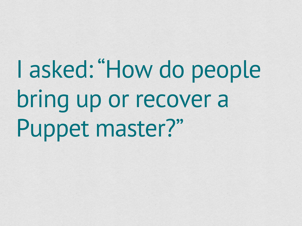 """I asked: """"How do people bring up or recover a P..."""
