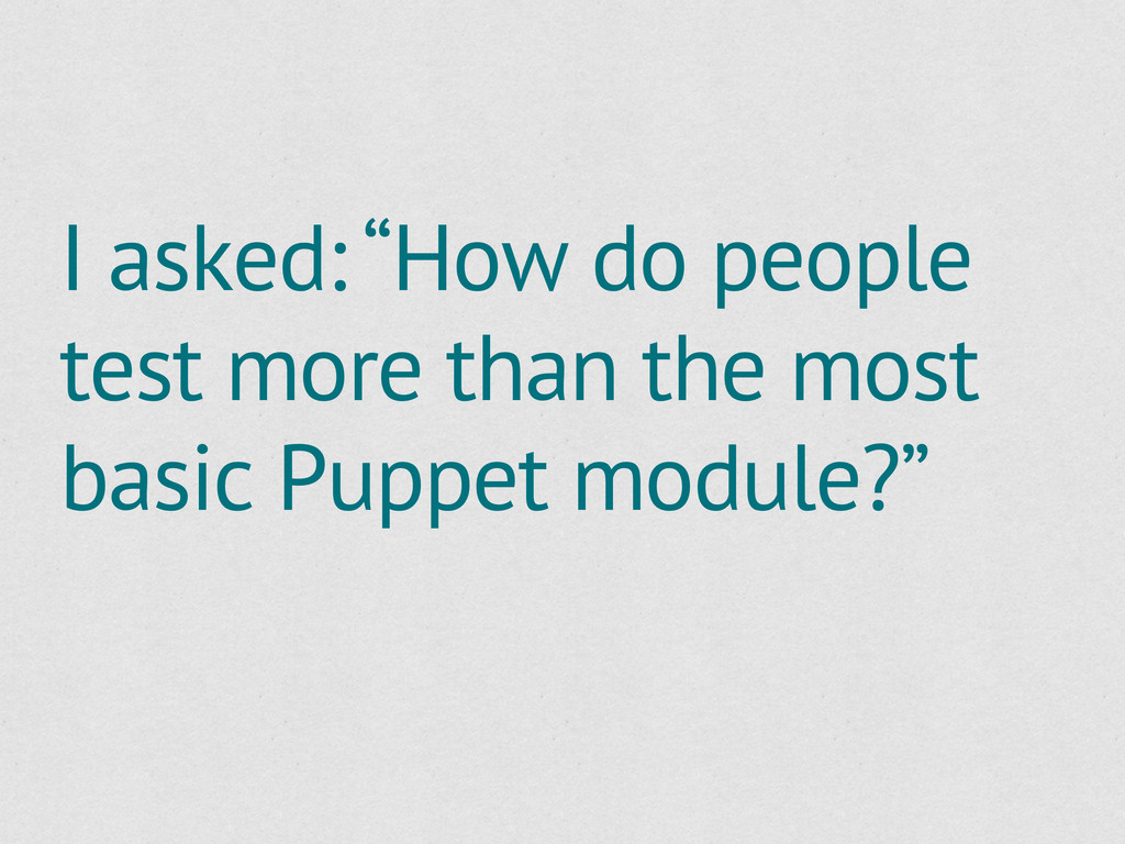 """I asked: """"How do people test more than the most..."""