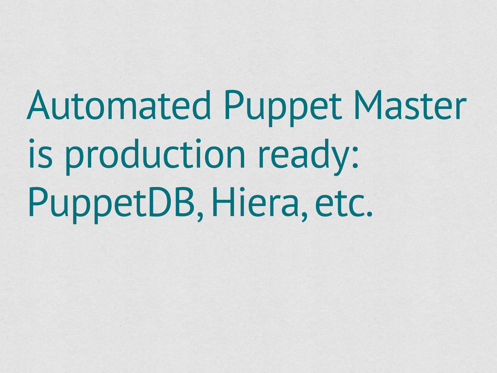 Automated Puppet Master is production ready: Pu...
