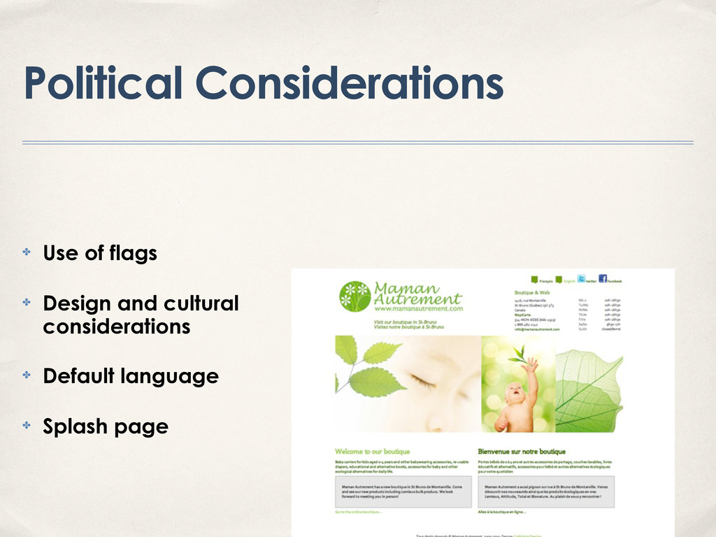 Political Considerations ✤ Use of flags ✤ Desig...