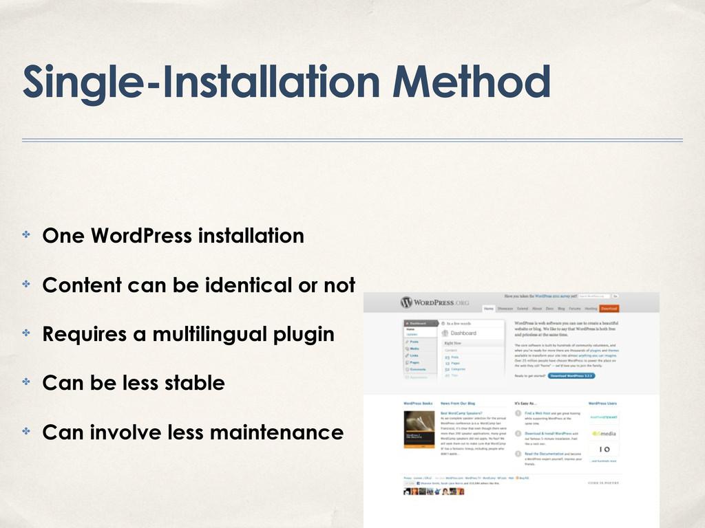 Single-Installation Method ✤ One WordPress inst...