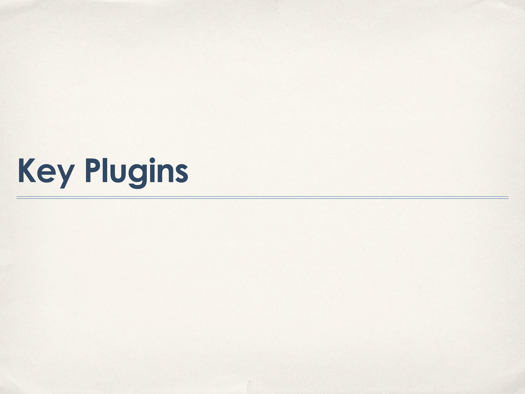 Key Plugins