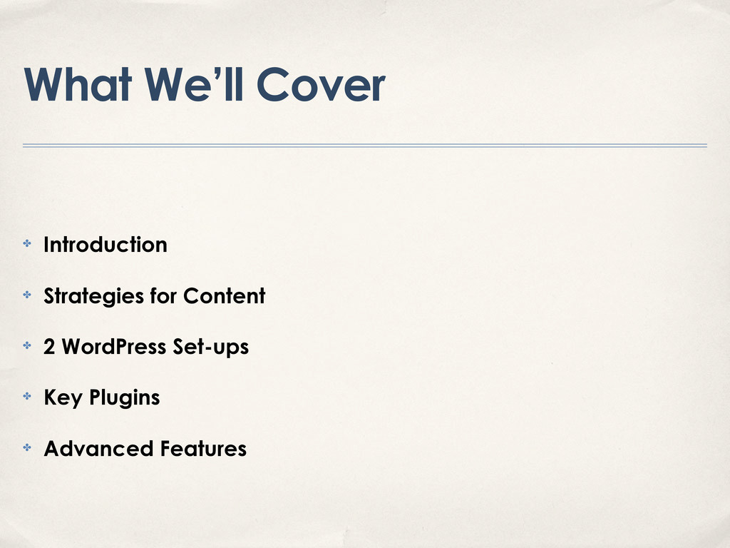 What We'll Cover ✤ Introduction ✤ Strategies fo...