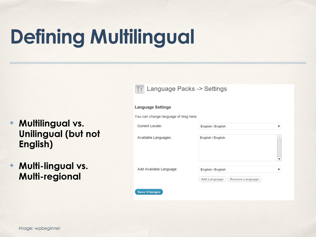 Defining Multilingual ✤ Multilingual vs. Unilin...