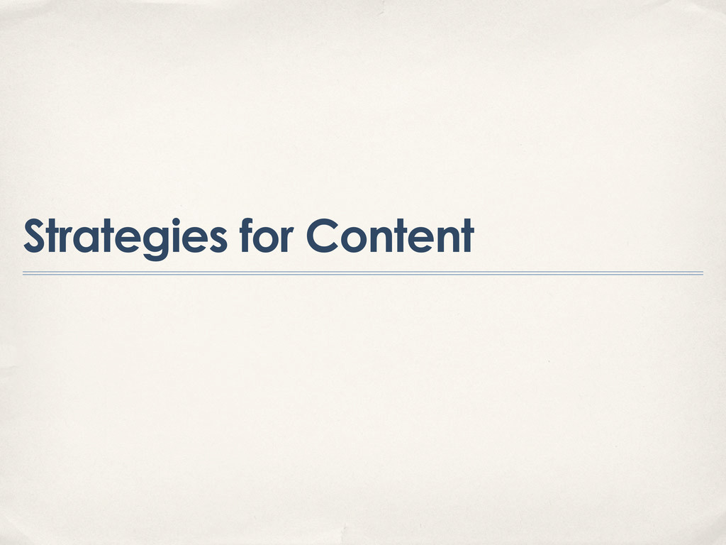 Strategies for Content