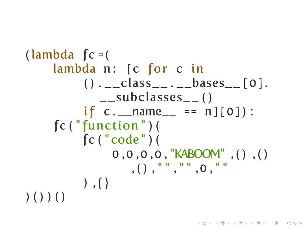 ( lambda fc =( lambda n : [ c for c in ( ) . __...