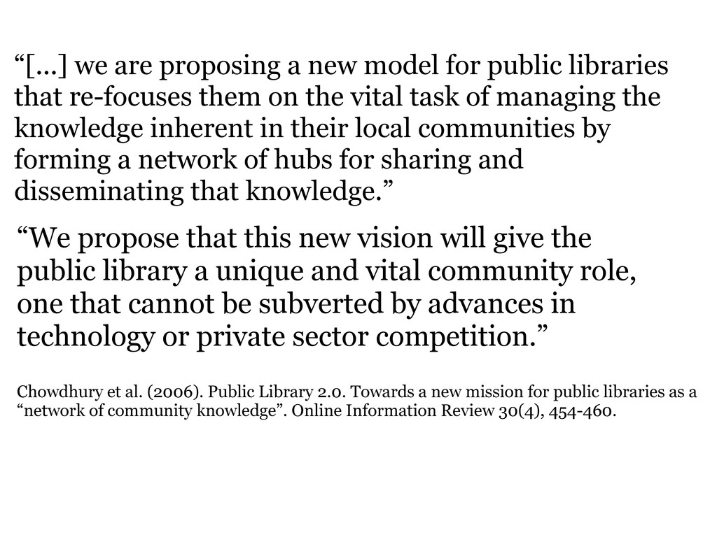 """""""[...] we are proposing a new model for public ..."""
