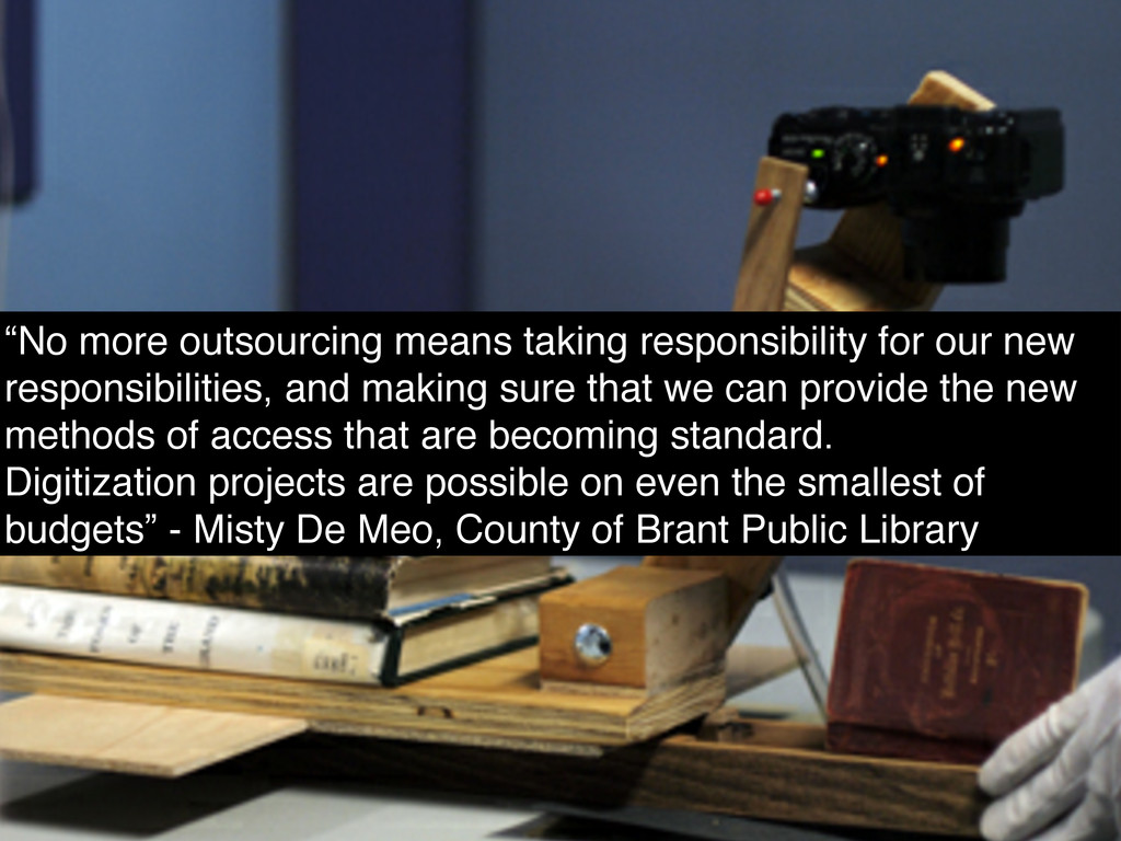 """""""No more outsourcing means taking responsibilit..."""
