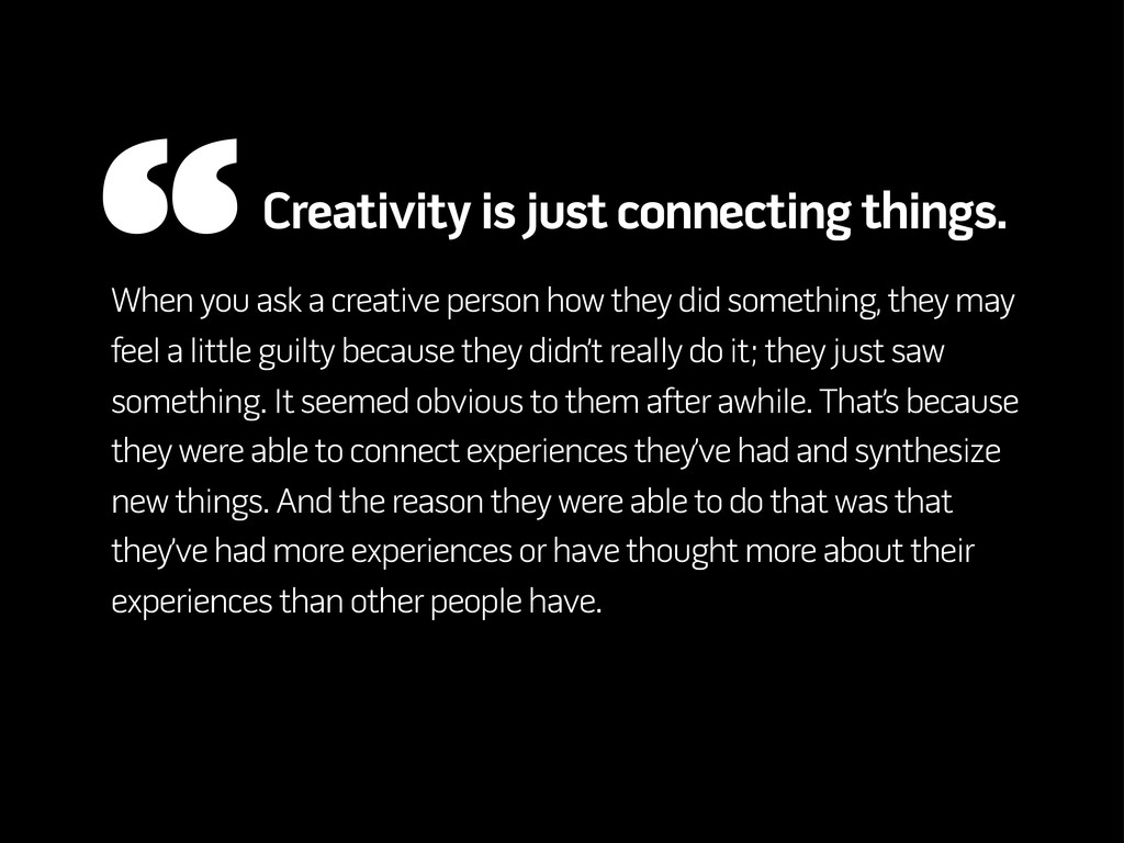 When you ask a creative person how they did som...