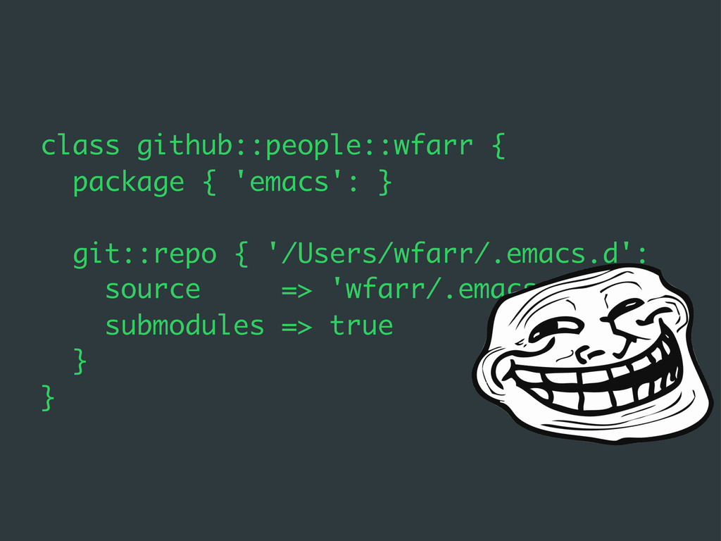 class github::people::wfarr { package { 'emacs'...