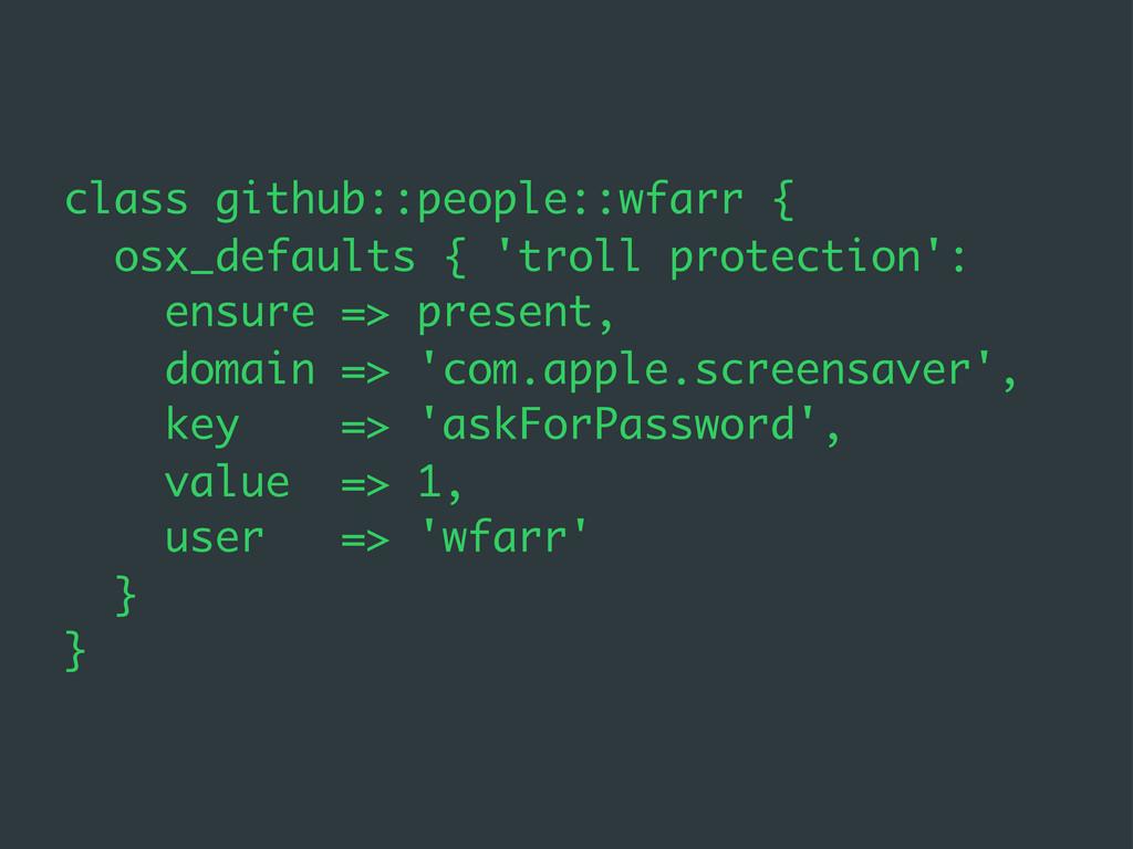 class github::people::wfarr { osx_defaults { 't...