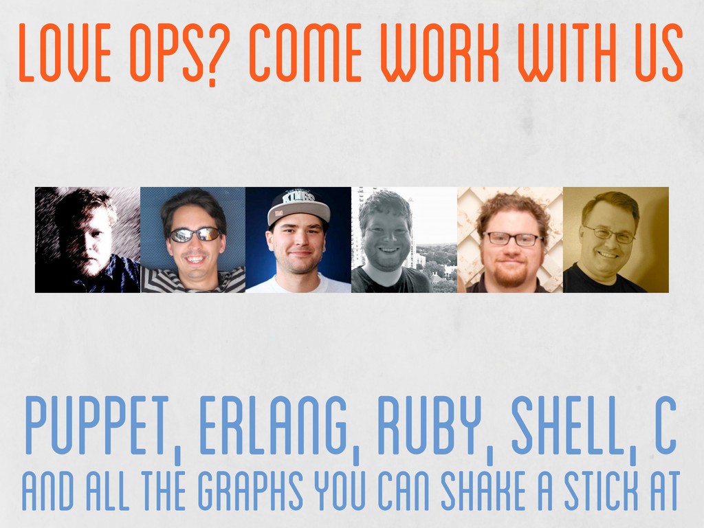 love ops? come work with us puppet, erlang, rub...