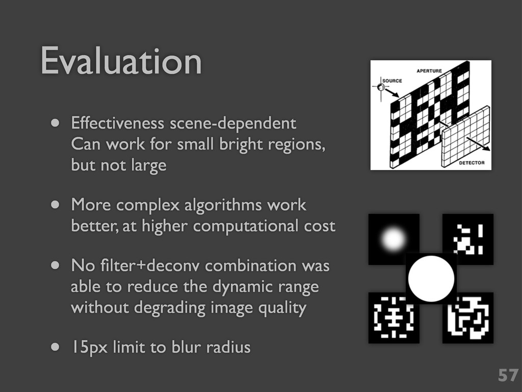 Evaluation 57 • Effectiveness scene-dependent C...