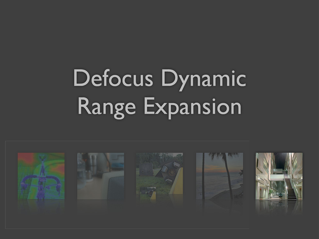 Defocus Dynamic Range Expansion