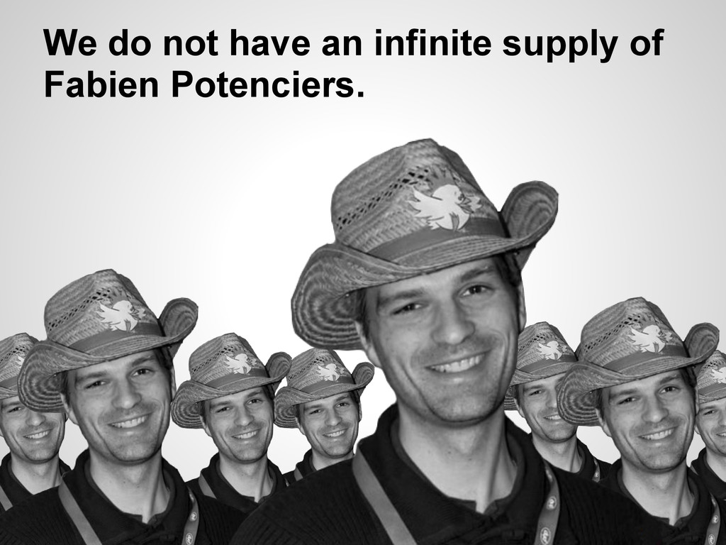 We do not have an infinite supply of Fabien Pot...