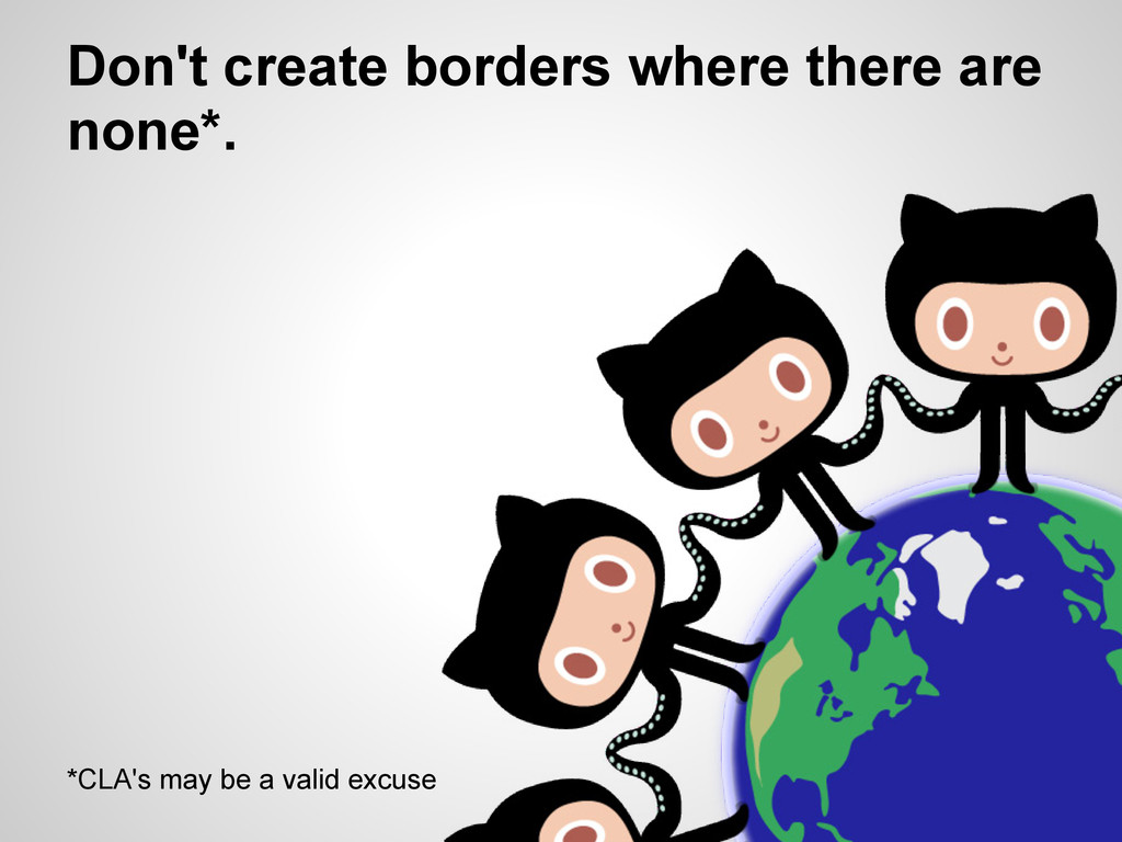 Don't create borders where there are none*. *CL...