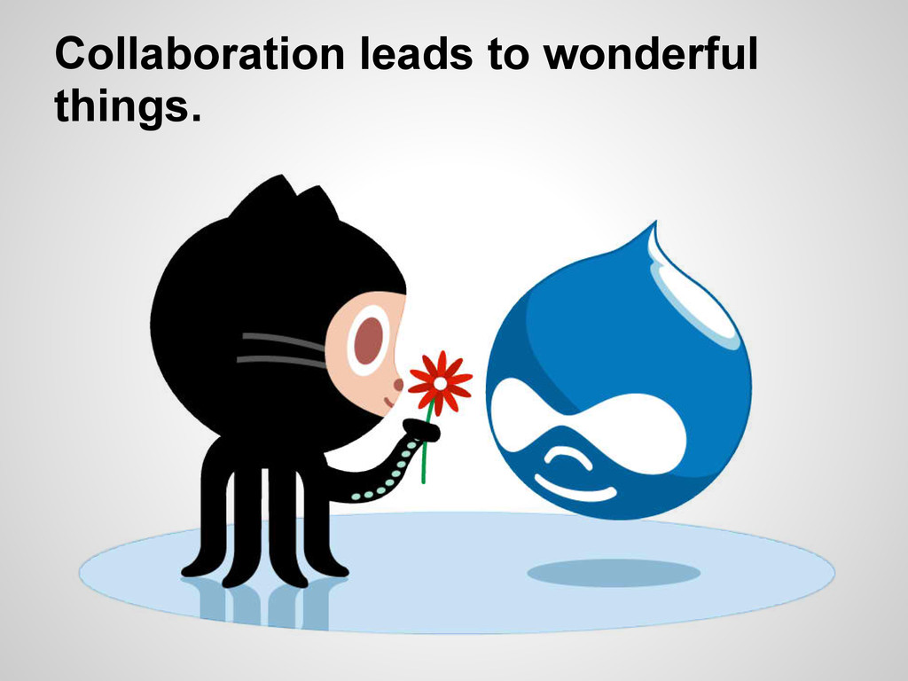 Collaboration leads to wonderful things.