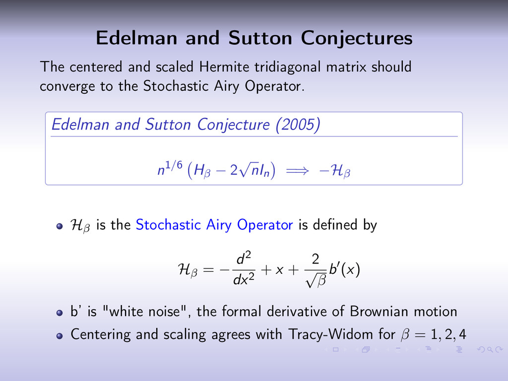 Edelman and Sutton Conjectures The centered and...